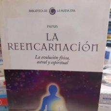 Libros: LA REENCARNACION LA EVOLUCION FISICA, ASTRAL Y ESPIRITUAL PAPUS. Lote 260792220