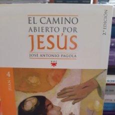 Libros: EL CAMINO ABIERTO POR JESUS JOSE ANTONIO PAGOLA. Lote 260792680