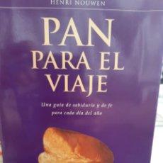 Libros: PAN PARA EL VIAJE HENRI NOUWEN. Lote 260793955