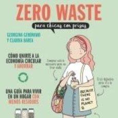 Libros: ZERO WASTE PARA CHICAS CON PRISAS. Lote 260844510
