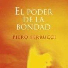 Libros: PODER DE LA BONDAD, EL. Lote 261531925