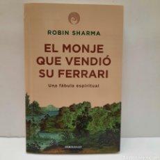 Libros: EL MONJE QUE VENDIÓ SU FERRARI DE ROBIN SHARMA. Lote 261630000