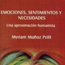 Libros: EMOCIONES, SENTIMIENTOS Y NECESIDADES. Lote 261783020