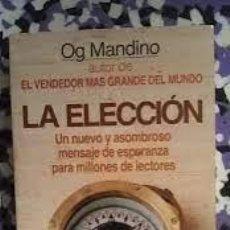 Libros: LA ELECCIÓN OG MANDINO. Lote 261895025