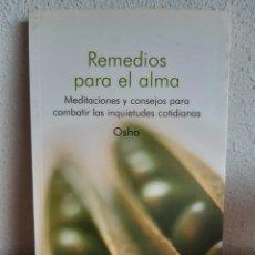 Libros: REMEDIOS PARA EL ALMA OSHO. Lote 262426520