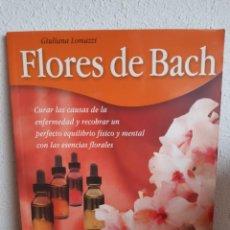 Libros: FLORES DE BACH GIULIANA LOMAZZI. Lote 262426710