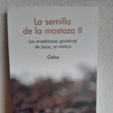 Libros: LA SEMILLA DE MOSTAZA I Y II OSHO. Lote 262430315