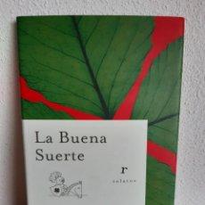 Libros: LA BUENA SUERTE ALEX ROVIRA CELMA FERNANDO TRIAS DE BES. Lote 262430565