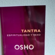 Libros: TANTRA ESPIRITUALIDAD Y SEXO OSHO. Lote 262431750