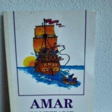 Libros: AMAR ES LIBERARSE DEL MIEDO GERALD G JAMPOLSKY. Lote 262432055