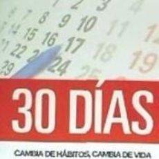 Libros: 30 DIAS - CAMBIA DE HABITOS, CAMBIA DE VIDA - LIBRO DE EJERCICIOS. Lote 262555100