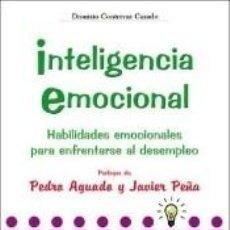Libros: INTELIGENCIA EMOCIONAL: HABILIDADES EMOCIONALES PARA ENFRENTARSE AL DESEMPLEO. Lote 262690770