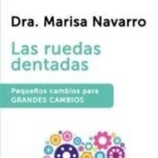 Libros: LAS RUEDAS DENTADAS. Lote 262718615