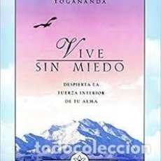 Libros: VIVE SIN MIEDO PARAMAHANSA YOGANANDA. Lote 263019310