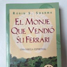 Libros: EL MONJE QUE VENDIÓ SU FERRARI. ROBIN SHARMA. Lote 270573008