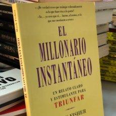 Libros: EL MILLONARIO INSTANTÁNEO - UN RELATO CLARO PARA TRIUNFAR - MARK FISHER. Lote 277044213