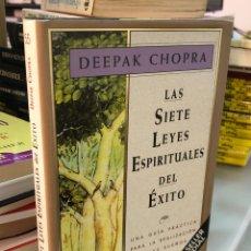 Libros: DEEPAK CHOPRA - LAS SIETE LEYES ESPIRITUALES DEL ÉXITO. Lote 277044313