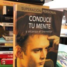 Libros: CONDUCE TU MENTE Y ALCANZA EL BIENESTAR - MARIANO GONZALEZ. Lote 277047038