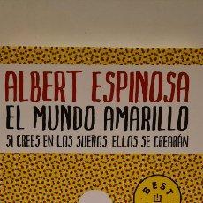 Libros: EL MUNDO AMARILLO DE ALBERT ESPINOSA. Lote 278295603