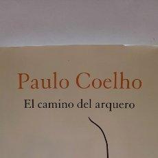 Libros: EL CAMINO DEL ARQUERO DE PAULO COELHO NUEVO. Lote 278295753