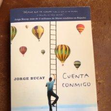 Libros: JORGE BUCAY - CUENTA CONMIGO - RBA. Lote 285193923