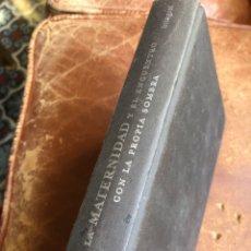 Libros: LA MATERNIDAD Y EL ENCUENTRO CON LA PROPIA SOMBRA LAURA GUTMAN. Lote 285194723