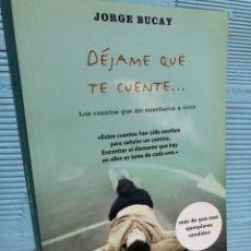 Libros: JORGE BUCAY - DEJAME QUE TE CUENTE - AUTOAYUDA. Lote 287358243