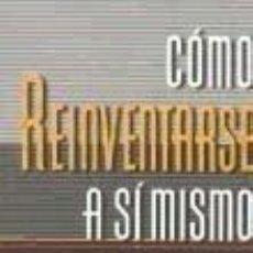 Libros: COMO REINVENTARSE A SI MISMO. Lote 288085463