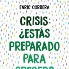 Libros: CRISIS, ¿ESTÁS PREPARADO PARA CRECER?. Lote 288942928