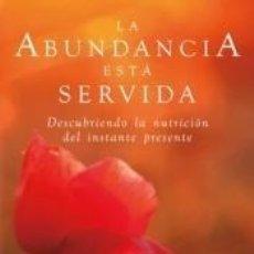 Libros: LA ABUNDANCIA ESTÁ SERVIDA. Lote 290227788