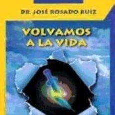 Libros: VOLVAMOS A LA VIDA. Lote 295004513