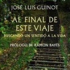 Libros: AL FINAL DE ESTE VIAJE. Lote 295045813