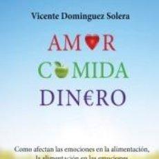 Libros: AMOR, COMIDA, DINERO. Lote 295272228