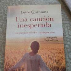 Libros: UNA CANCIÓN INESPERADA. Lote 295412333