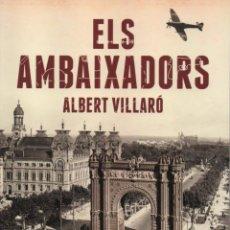 Libros de Aventuras: ELS AMBAIXADORS DE ALBERT VILLARO - LABUTXACA, 2015 (NUEVO). Lote 88791388