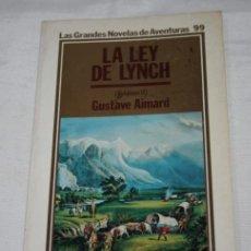 Libros de Aventuras: LA LEY DE LYNCH, VOLUMEN II, GUSTAVE AIMARD, ORBIS 1986, LAS GRANDES NOVELAS DE AVENTURAS, LIBRO. Lote 50775718