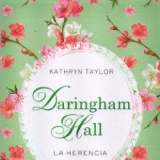 Libros de Aventuras: DARINGHAM HALL: LA HERENCIA DE KATHRYN TAYLOR - EDICIONES B, 2015 (NUEVO). Lote 51623180