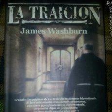 Libros de Aventuras: LA TRAICIÓN, DE JAMES WASHBURN. Lote 57408336