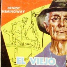 Libros de Aventuras: EL VIEJO Y EL MAR, ERNEST HEMINGWAY, EDITORIAL SELECCIONES, AÑO 1955, USADO. Lote 88370776