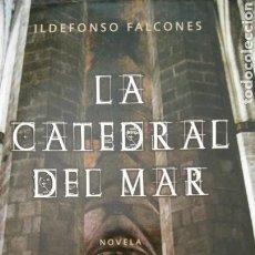 Libros de Aventuras: LIBRO LA CATEDRAL DEL MAR DE IDELFONSO FALCONES. Lote 91038853