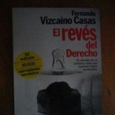 Libros de Aventuras: EL REVES DEL DERECHO FERNANDO VIZCAINO CASAS EDITORIAL PLANETA. Lote 91790308