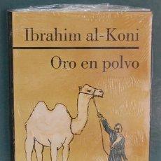 Libros de Aventuras: ORO EN POLVO. IBRAHIM AL-KONI. Lote 92980425