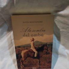 Libros de Aventuras: LIBRO A LA SOMBRA DEL OMBÚ DE SANTA MONTEFIORE. Lote 110904115