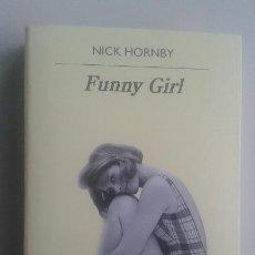 Libros de Aventuras: FUNNY GIRL/NICK HORNBY/EDIT : ANAGRAMA. Lote 118262231