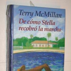 Libros de Aventuras: DE COMO STELLA RECOBRÓ LA MARCHA (TERRY MC MILLÁN) *** CIRCULO DE LECTORES *** PRECINTADO. Lote 120736935