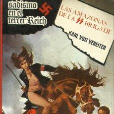 Libros de Aventuras: LIBRO EL SADISMO EN EL TERCER REICH DE KARL VON VEREITER. Lote 121265299