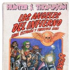 Libros de Aventuras: HUNTER S. THOMPSON. LOS ÁNGELES DEL INFIERNO...1ª EDICIÓN 1980. ANAGRAMA.. Lote 127825755