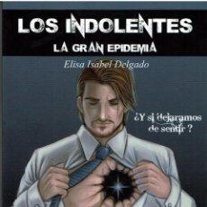 Libros de Aventuras: LOS INDOLENTES. LA GRAN EPIDEMIA. Lote 128163503