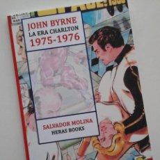 Libros: JOHN BYRNE, LA ERA CHARLTON 1975-1976. ESTUDIO SOBRE LOS INICIOS DEL AUTOR. EDICIÓN COLOR. Lote 201839686