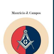 Libros: LIBRO DE MASONERÍA. Lote 286244378